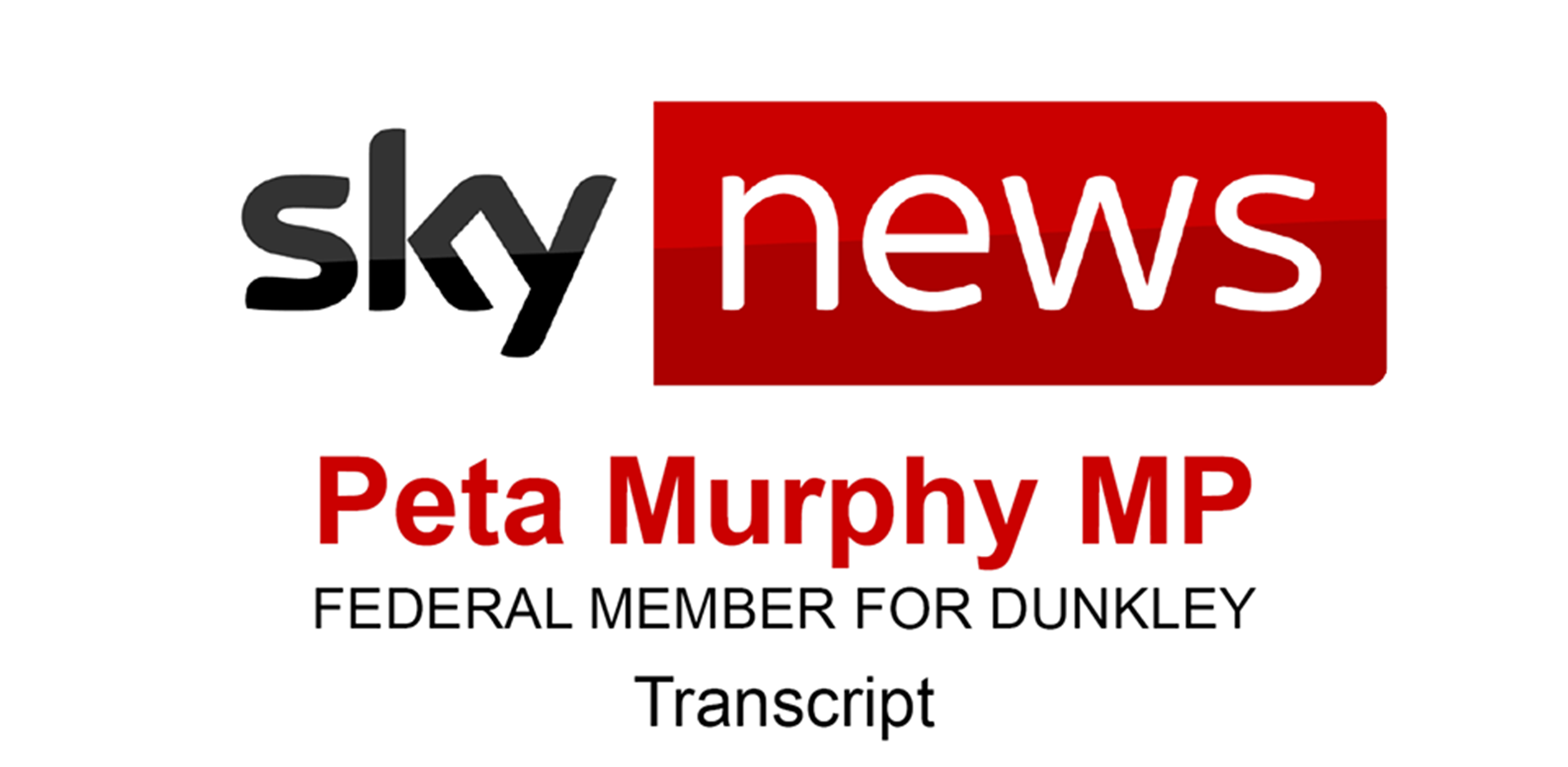TRANSCRIPT - TELEVISION INTERVIEW, SKY NEWS - 5 AUGUST 2020 Main Image